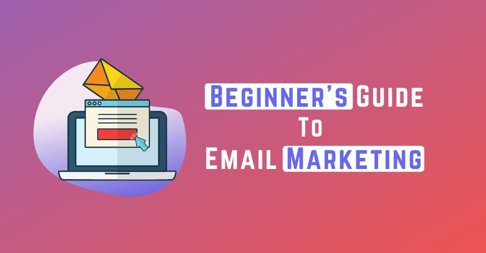 Email Marketing Guide email marketing